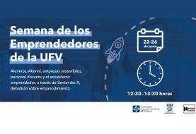 La Universidad Francisco de Vitoria celebra la Semana de los Emprendedores para dar voz al emprendimiento en la universidad