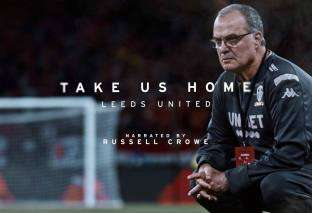 'Take Us Home: Leeds United': ¡Bielsa, llévanos a casa!