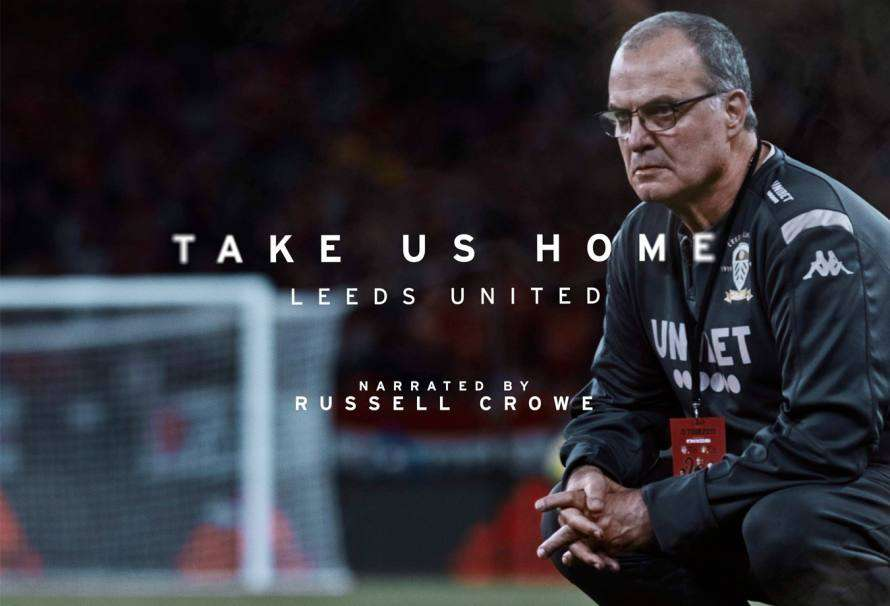 'Take Us Home: Leeds United': ¡Bielsa, llévanos a casa!
