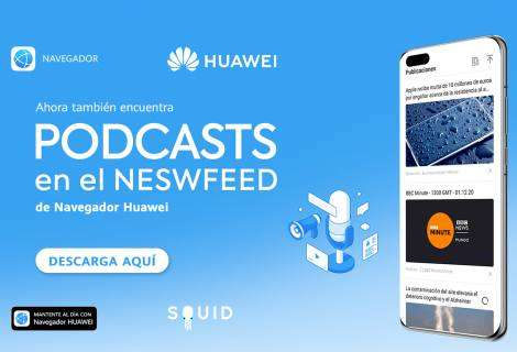 Huawei Browser incluye videos y podcasts a su newsfeed