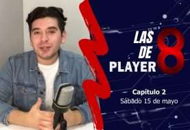 Las 8 de Player 8: capítulo 2