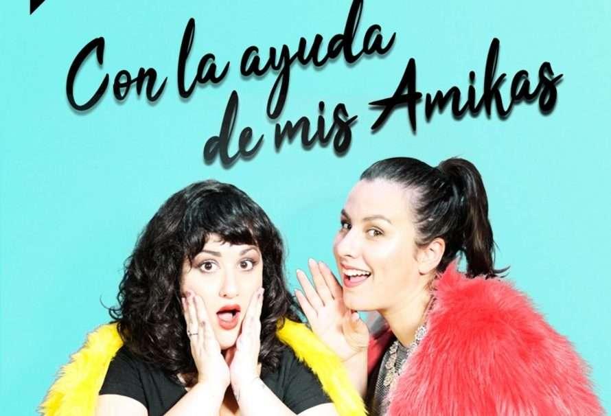 """""""Con la ayuda de mis Amikas"""", un podcast exclusivo de Spotify"""